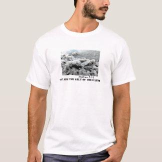 Du är det salt av den stora T-tröja för jord T Shirt