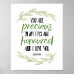 Du är dyrbar i min ögon - den Isaiah 43:4 Poster