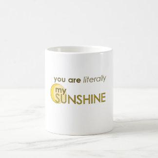 Du är formligen min solskenmugg kaffemugg