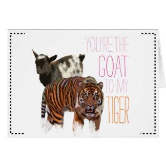 Du är geten till min tiger hälsningskort