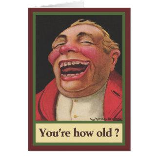 Du är, hur gammal? Födelsedag Hälsningskort
