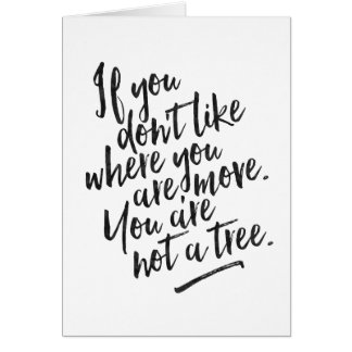 Du är inte ett träd - inspirera hälsningkort hälsningskort
