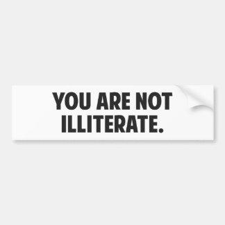 Du är inte illiterat bildekal