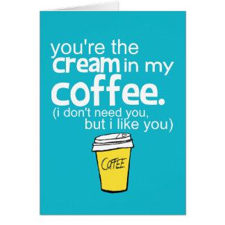 Du är krämen i mitt kaffe (blått) hälsnings kort