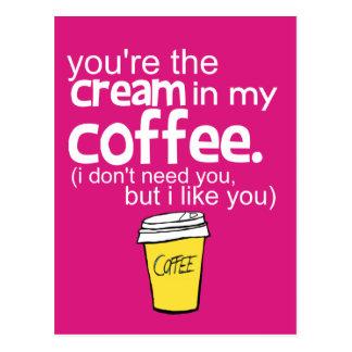 Du är krämen i mitt kaffe (rosor) vykort