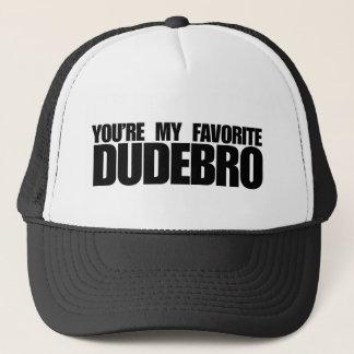 Du är min favorit- dudebro truckerkeps