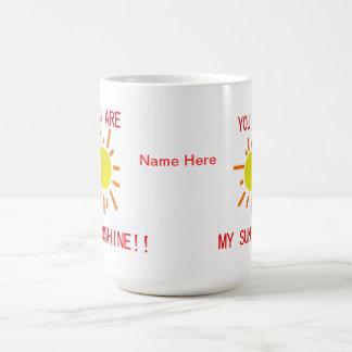 Du är min solskenmugg kaffemugg
