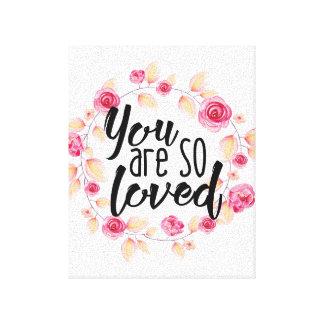 Du är så älskat; Rosa blommigt Canvastryck