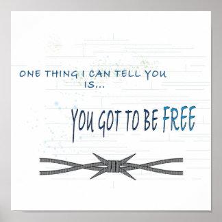 Du fick vara den fria affischen poster
