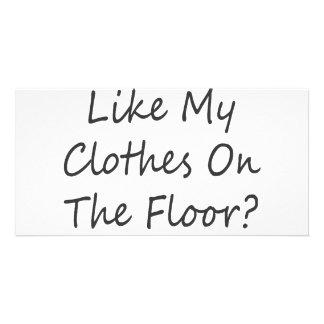 Du gillar inte min kläder på golv väljer dem U Foto Kort