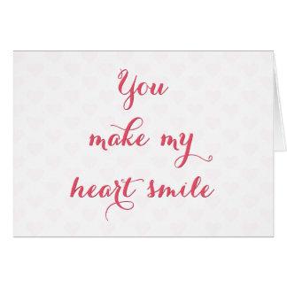 Du gör min hjärta att le hälsningskort