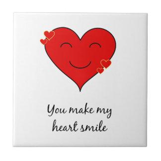 Du gör min hjärta att le kakelplatta