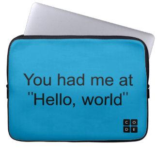 """Du hade mig på """"hejer, värld """", laptop sleeve"""