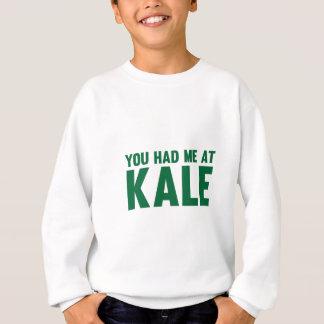Du hade mig på Kale T Shirt