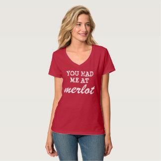 du hade mig på merloten t shirts