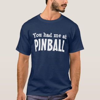 Du hade mig på PINBALLEN Tshirts