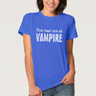 Du hade mig på VAMPYREN T-shirt