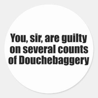 Du herr, är skyldig av Douchebaggery Runt Klistermärke