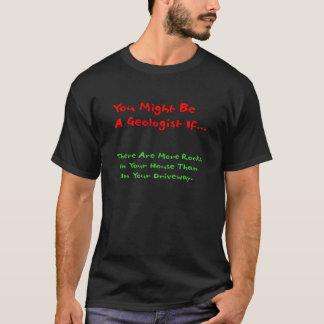 Du kan är en geolog, om…, T-tröja Tee Shirt