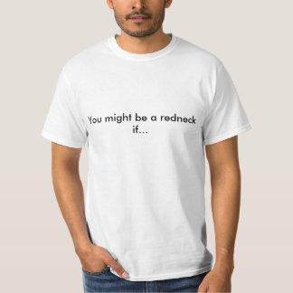 Du kan är en redneck om… tee shirt