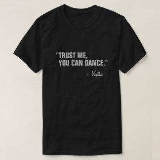 Du kan dansa rolig slogancitationsteckensvart t-shirts