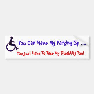 Du kan ha mitt handikappade utrymme bildekal