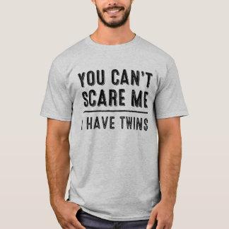 Du kan inte skrämma mig, mig har twillingarT-tröja Tröjor