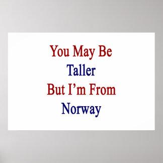 Du maj är mer högväxt men I-förmiddag från norge