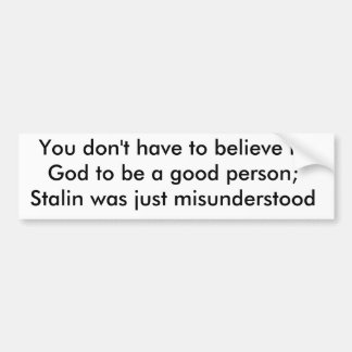Du måste inte att tro i gud för att vara en bra p… bildekal
