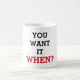 Du önskar det när kaffemugg