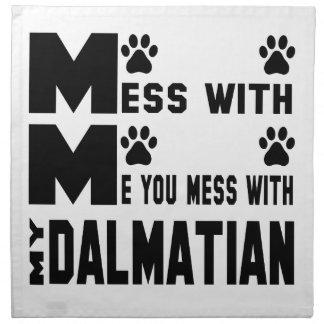Du rörar med min Dalmatian Tygservett
