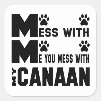 Du rörar med min Kanaan Fyrkantigt Klistermärke