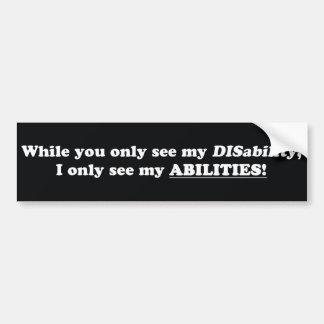 Du ser handikapp, mig ser KAPACITETER Bildekal