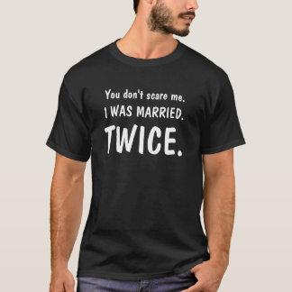 Du skrämmer inte mig (jag att gifta sig två tee shirts