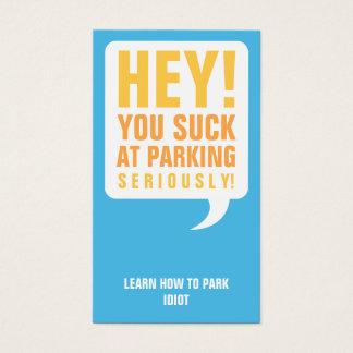Du suger på att parkera visitkort