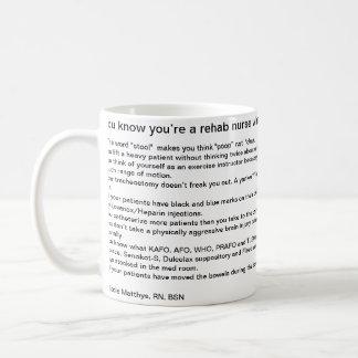 Du vet att du är en rehabsjuksköterska när… kaffemugg