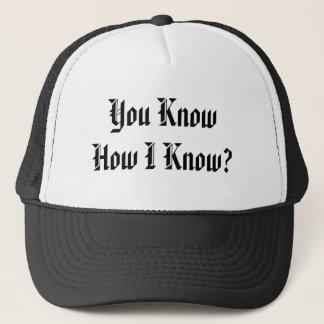 Du vet hur jag vet? keps