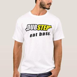 Dubstep: Äta den bas- utslagsplatsen T Shirt
