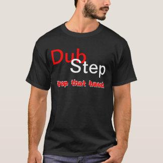 Dubstep - Drop that bass! T Shirts