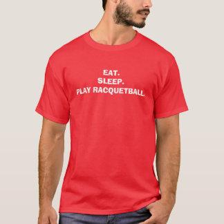 EAT.SLEEP.PLAY-RACQUETBALL. TRÖJOR