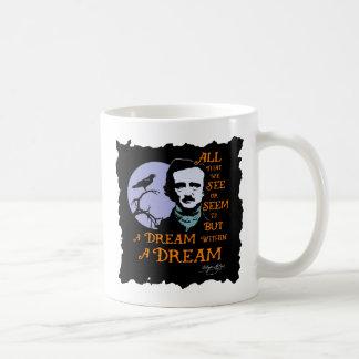 Edgar Allan Poe dröm inom ett dröm- Kaffemugg