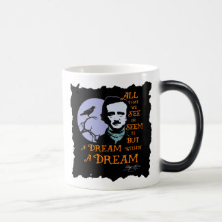 Edgar Allan Poe dröm inom ett dröm- Magisk Mugg