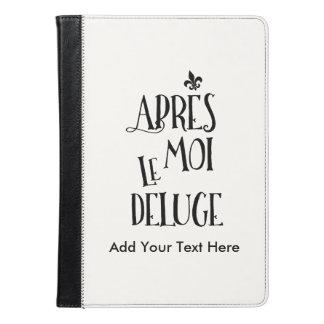 Efter mig floden - franskt uttryck