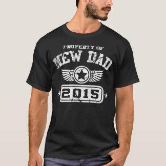 Egendom av den nya pappan 2015 t-shirts