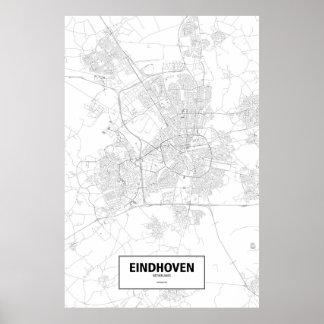 Eindhoven Nederländerna (svarten på vit) Poster