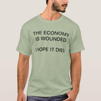 Ekonomin såras - jag hoppas den dör skjortan t shirts