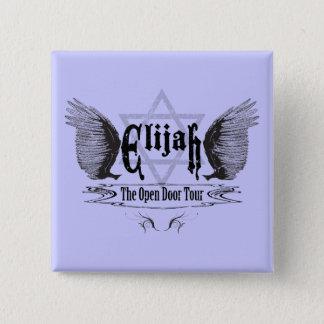 Elijah som den öppna dörren turnerar standard kanpp fyrkantig 5.1 cm