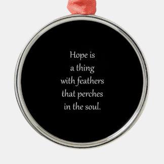 Emily Dickinsons hopp är en sak med fjädrar Julgransprydnad Metall