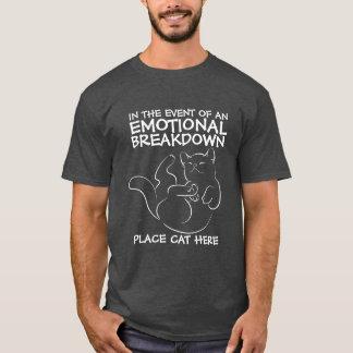 Emotionell T-tröja för sammanbrottställekatt här T Shirt