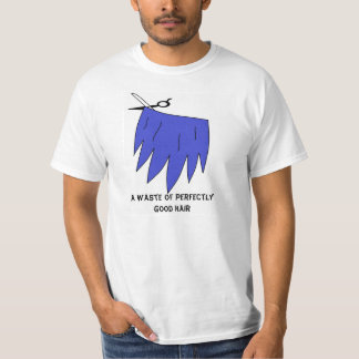 En avfalls av perfekt bra hår! (Blak) T-shirt
